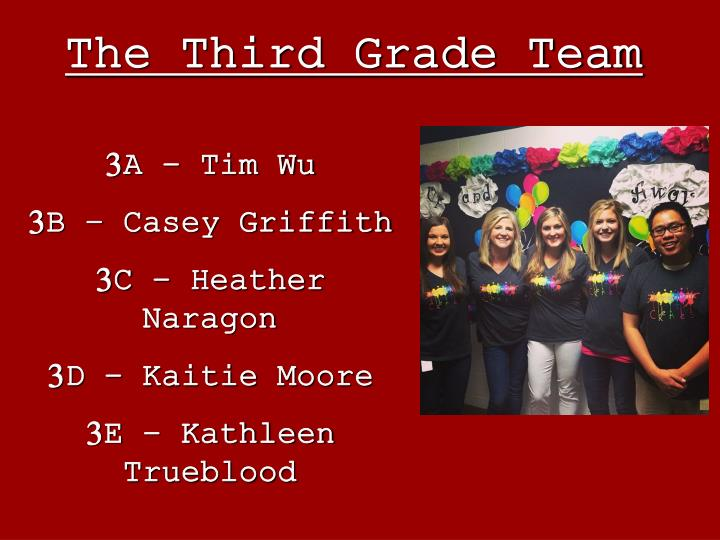 The Third Grade Team