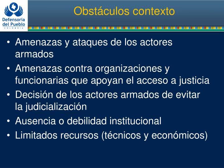 Obstáculos contexto