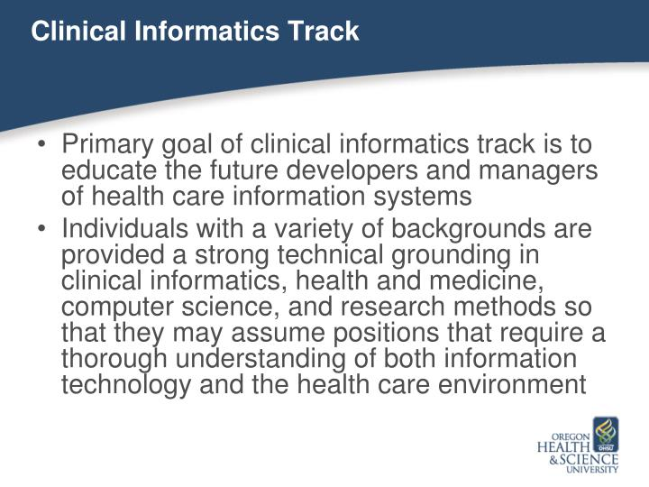 Clinical Informatics Track