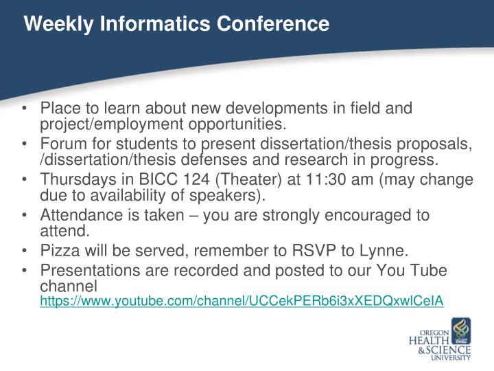 Weekly Informatics Conference