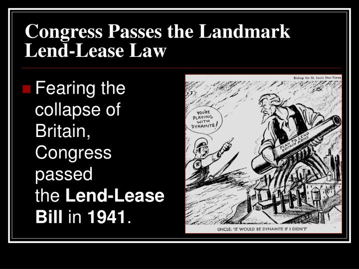 Congress Passes the Landmark Lend-Lease Law
