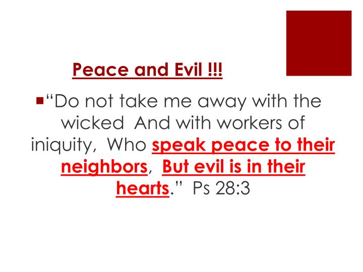 Peace and Evil !!!