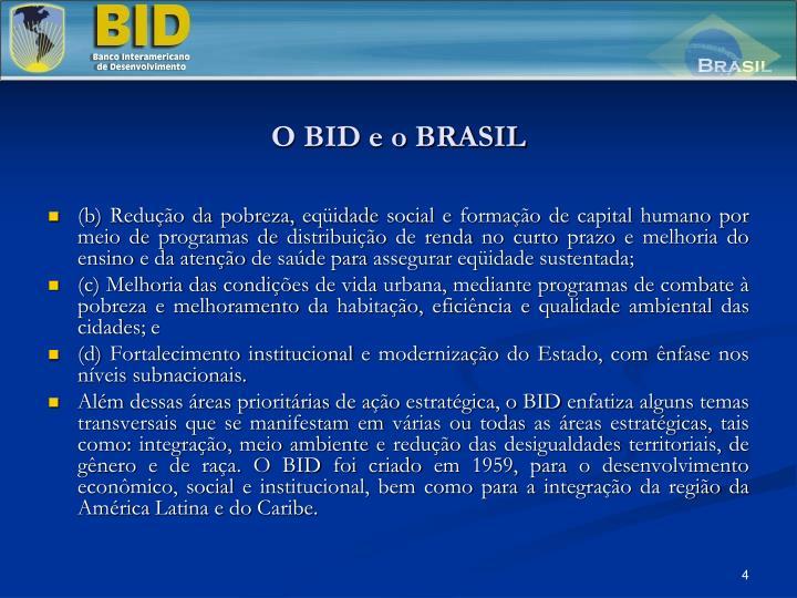 O BID e o BRASIL