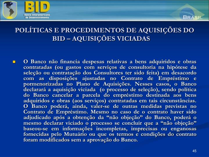 POLTICAS E PROCEDIMENTOS DE AQUISIES DO BID  AQUISIES VICIADAS