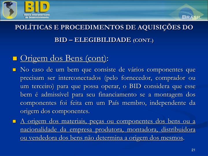 POLÍTICAS E PROCEDIMENTOS DE AQUISIÇÕES DO BID – ELEGIBILIDADE