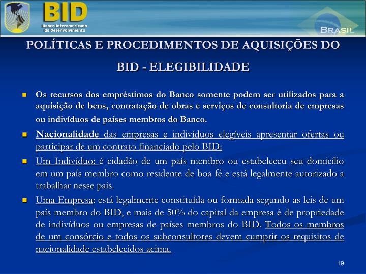POLÍTICAS E PROCEDIMENTOS DE AQUISIÇÕES DO BID - ELEGIBILIDADE