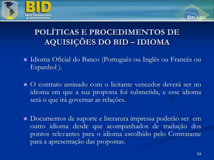 POLÍTICAS E PROCEDIMENTOS DE AQUISIÇÕES DO BID – IDIOMA