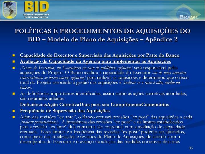 POLÍTICAS E PROCEDIMENTOS DE AQUISIÇÕES DO BID – Modelo de Plano de Aquisições – Apêndice 2