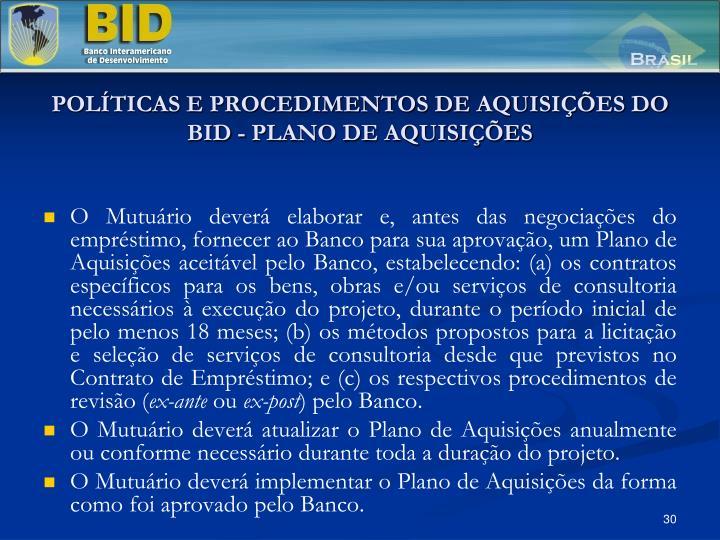 POLÍTICAS E PROCEDIMENTOS DE AQUISIÇÕES DO BID - PLANO DE AQUISIÇÕES