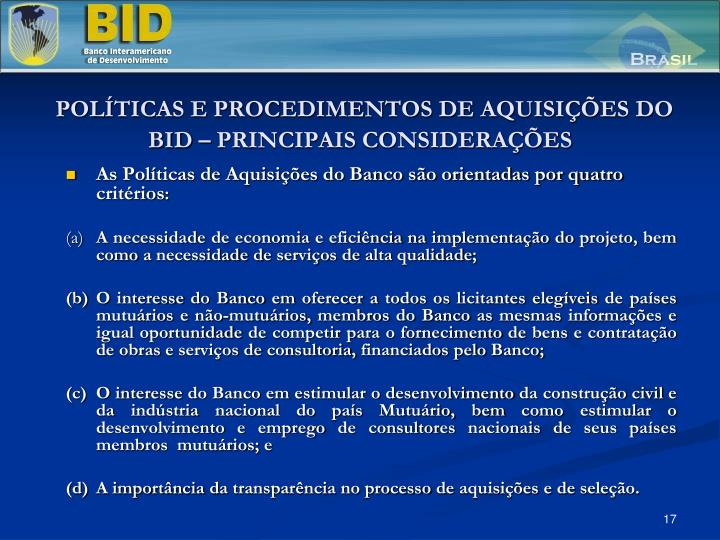 POLÍTICAS E PROCEDIMENTOS DE AQUISIÇÕES DO BID – PRINCIPAIS CONSIDERAÇÕES