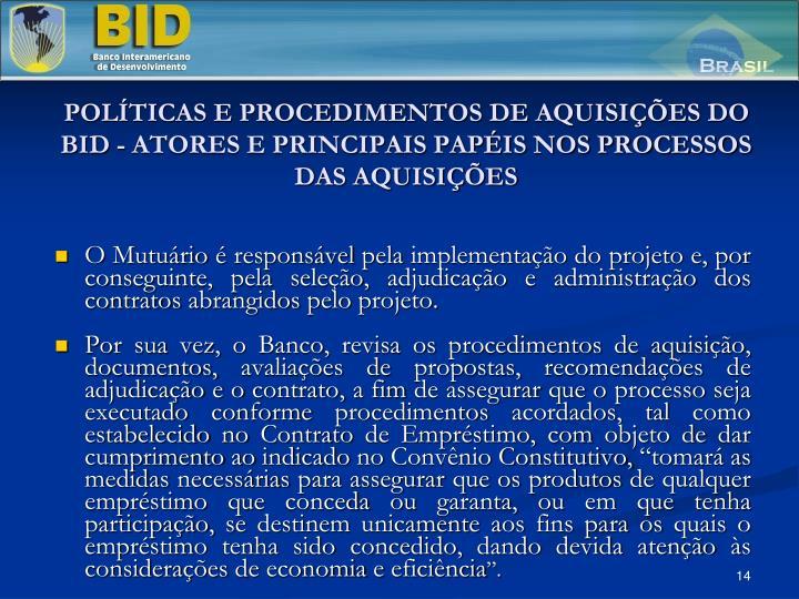 POLÍTICAS E PROCEDIMENTOS DE AQUISIÇÕES DO BID - ATORES E PRINCIPAIS PAPÉIS NOS PROCESSOS DAS AQUISIÇÕES
