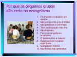 por que os pequenos grupos d o certo no evangelismo