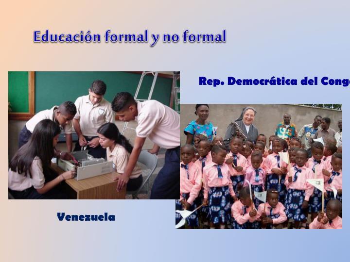 Educación formal y no formal