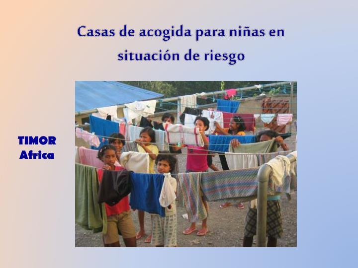 Casas de acogida para niñas en situación de riesgo