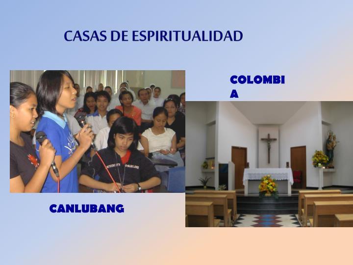 CASAS DE ESPIRITUALIDAD