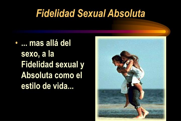 Fidelidad Sexual Absoluta