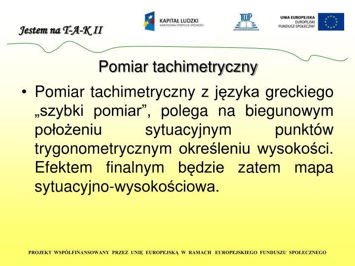 Pomiar tachimetryczny