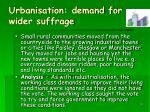 urbanisation demand for wider suffrage