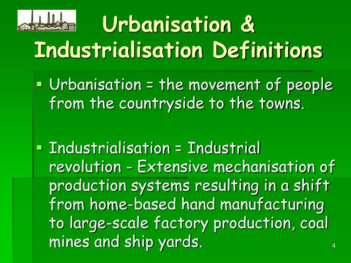 Urbanisation & Industrialisation Definitions