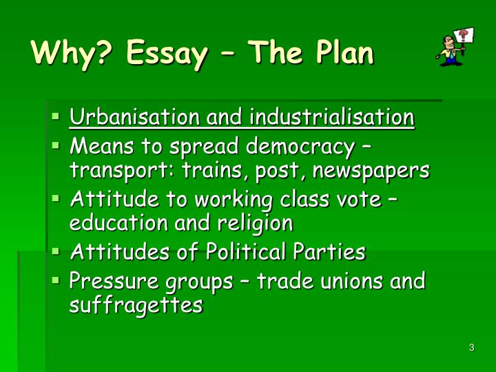 Why essay the plan