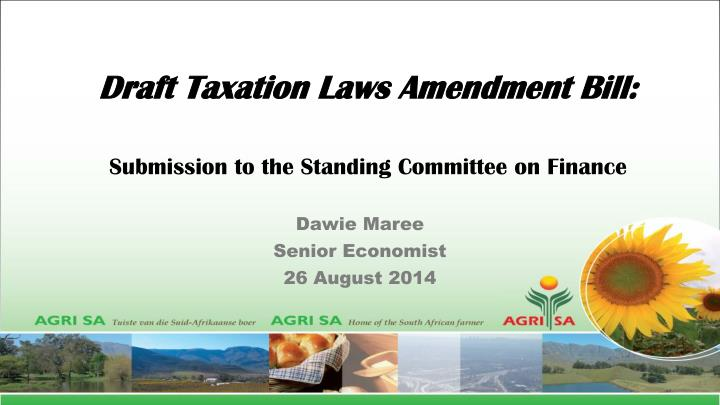 Draft taxation laws amendment bill submission to the standing committee on finance