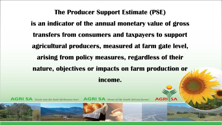The Producer Support Estimate (PSE)