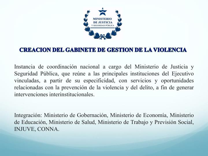 CREACION DEL GABINETE DE GESTION DE LA VIOLENCIA