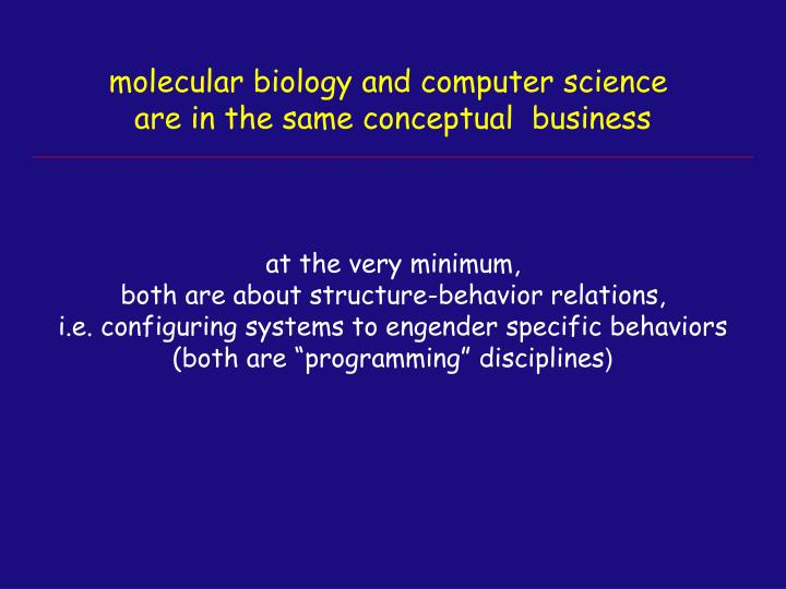 molecular biology and computer science