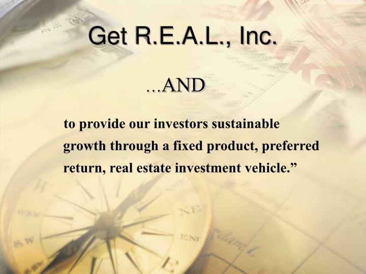 Get R.E.A.L., Inc.