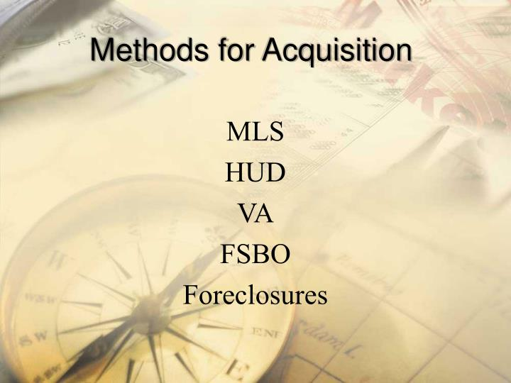 Methods for Acquisition