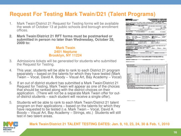 Request For Testing Mark Twain/D21 (Talent Programs)