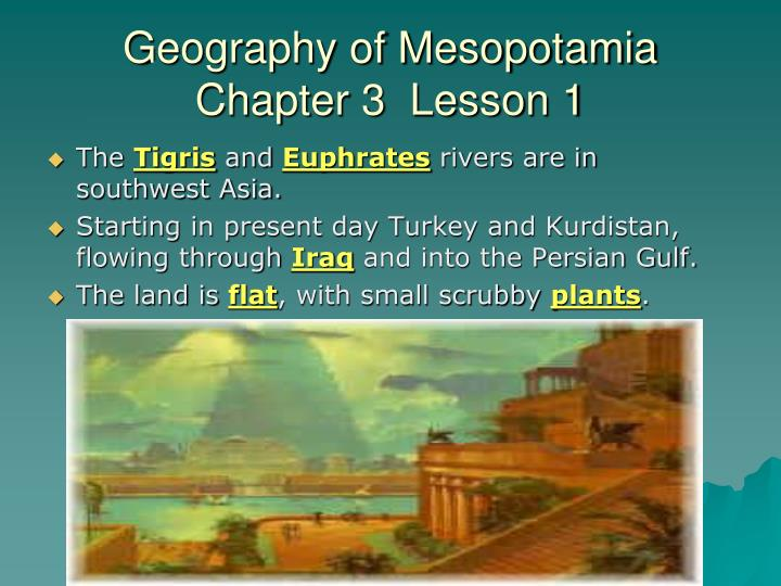 Geography of mesopotamia chapter 3 lesson 1