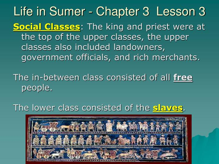 Life in Sumer - Chapter 3  Lesson 3