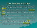 new leaders in sumer