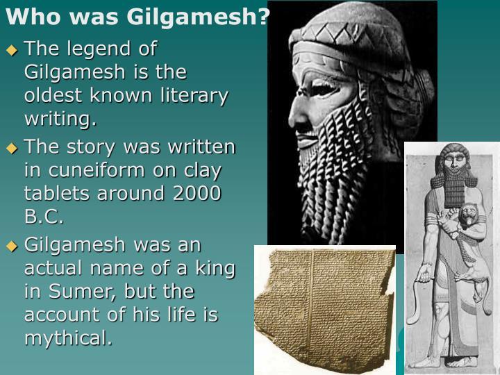 Who was Gilgamesh?