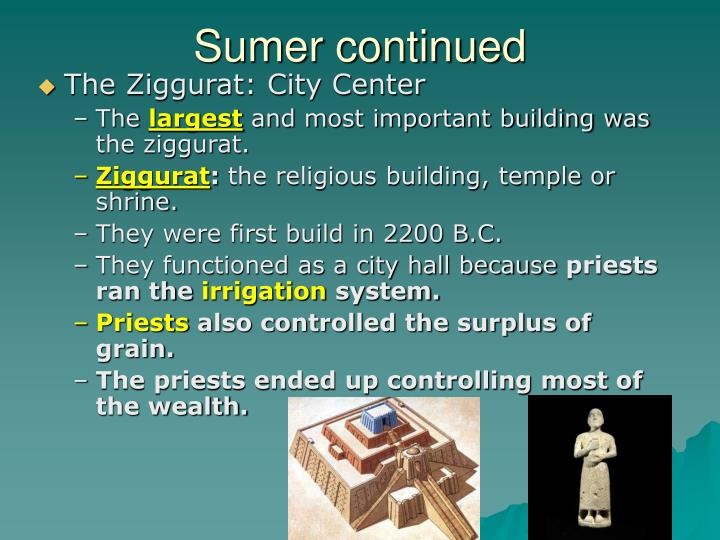 Sumer continued