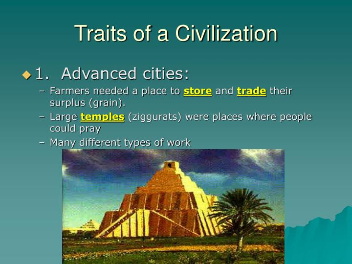 Traits of a Civilization