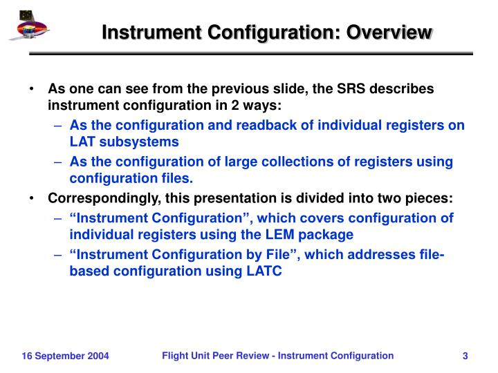 Instrument configuration overview