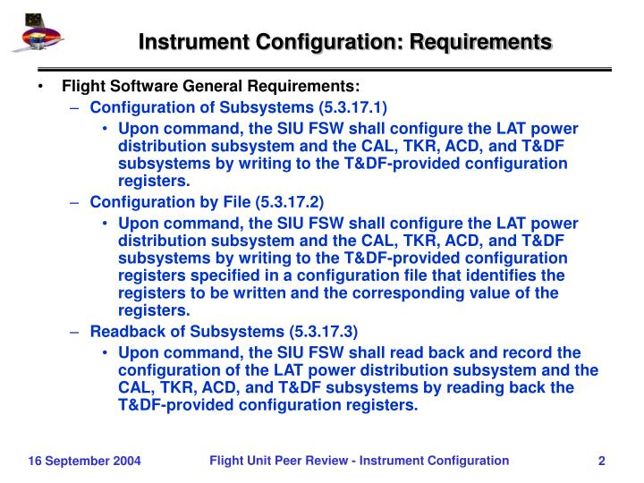 Instrument configuration requirements