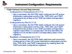 instrument configuration requirements