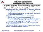 instrument configuration sending multiple commands
