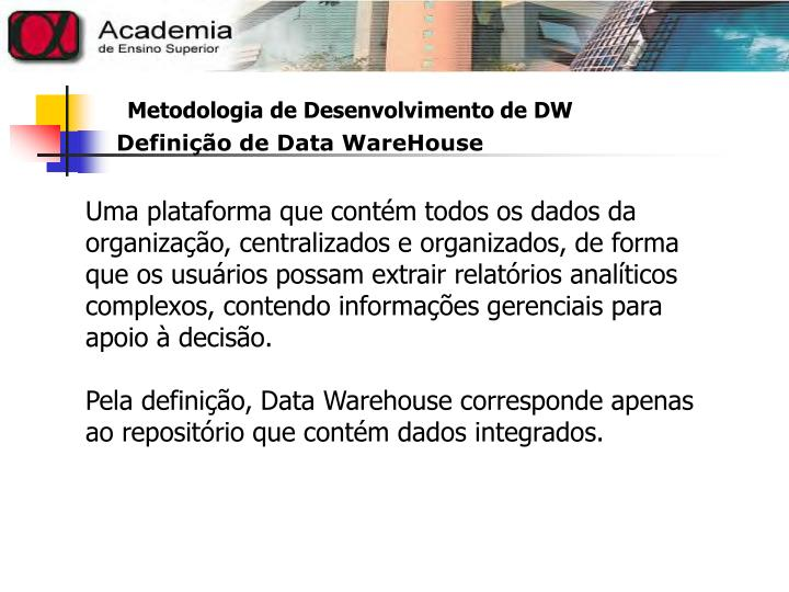 Definição de Data WareHouse