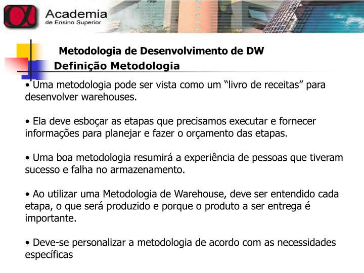 Definição Metodologia