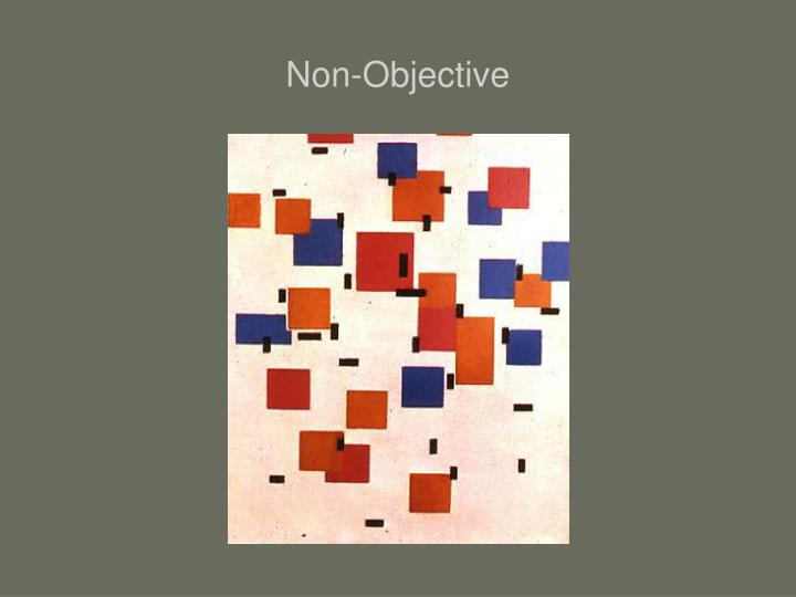 Non-Objective