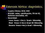 estenosis a rtica diagn stico