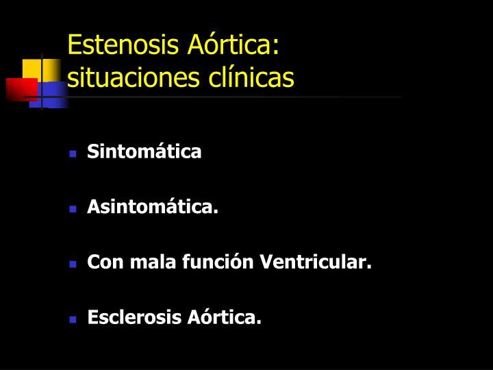 Estenosis Aórtica: