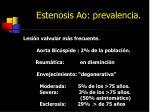 estenosis ao prevalencia
