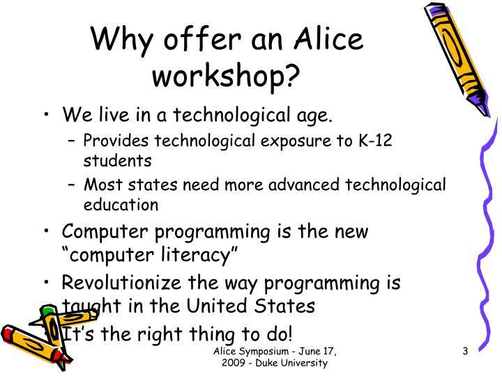 Why offer an alice workshop