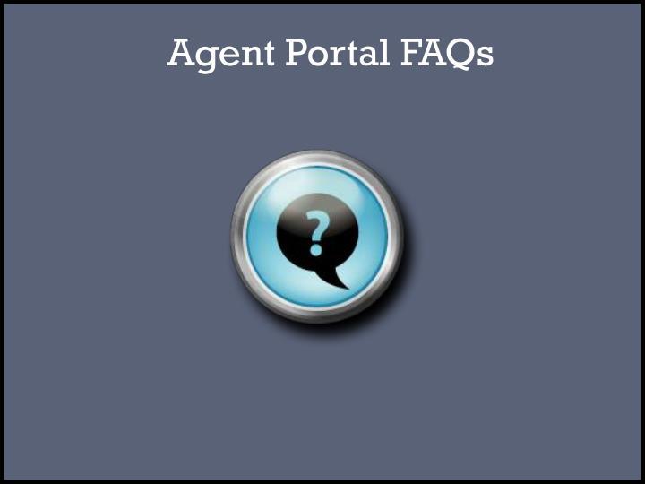 Agent Portal FAQs