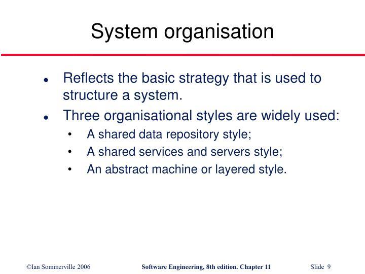 System organisation